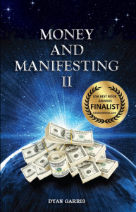 Money and Manifesting II