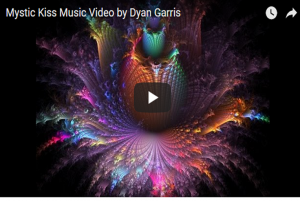 Mystic Kiss Official Music Video – Dyan Garris